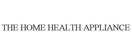 THE HOME HEALTH APPLIANCE
