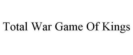 TOTAL WAR GAME OF KINGS