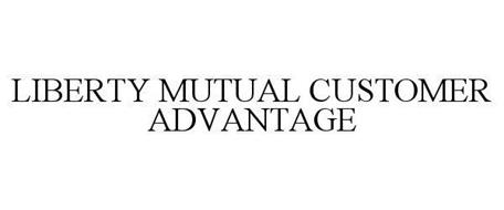 LIBERTY MUTUAL CUSTOMER ADVANTAGE