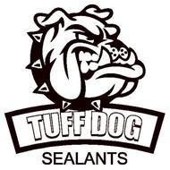 TUFF DOG SEALANTS