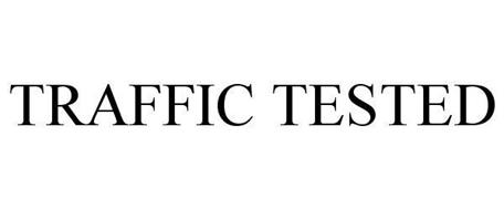 TRAFFIC TESTED