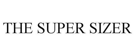 THE SUPER SIZER