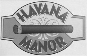 HAVANA MANOR
