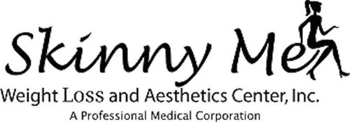 SKINNY ME WEIGHT LOSS AND AESTHETICS CENTER, INC. A PROFESSIONAL MEDICAL CORPORATION