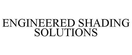ENGINEERED SHADING SOLUTIONS