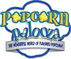 POPCORN PALOOZA THE WONDERFUL WORLD OF FLAVORED POPCORN