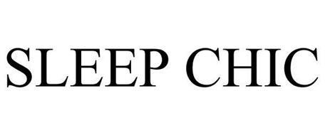 SLEEP CHIC
