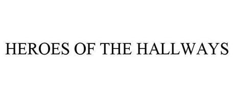HEROES OF THE HALLWAYS
