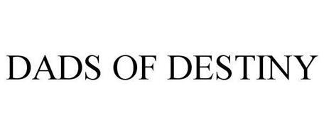 DADS OF DESTINY