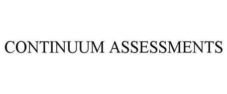 CONTINUUM ASSESSMENTS