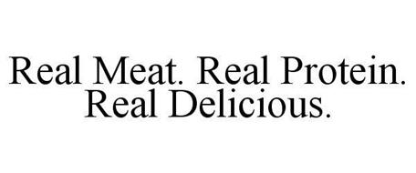 REAL MEAT. REAL PROTEIN. REAL DELICIOUS.