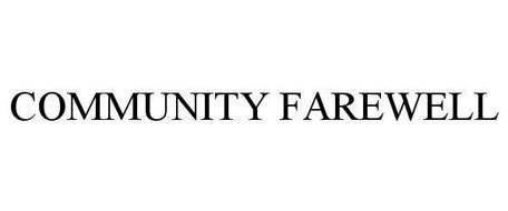COMMUNITY FAREWELL