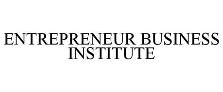 ENTREPRENEUR BUSINESS INSTITUTE