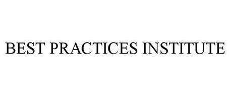 BEST PRACTICES INSTITUTE