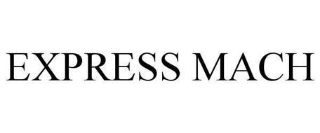 EXPRESS MACH