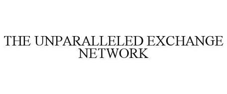THE UNPARALLELED EXCHANGE NETWORK