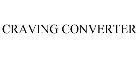 CRAVING CONVERTER