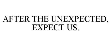 AFTER THE UNEXPECTED, EXPECT US.