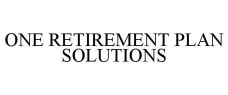 ONE RETIREMENT PLAN SOLUTIONS