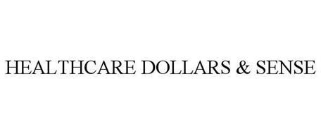 HEALTHCARE DOLLARS & SENSE