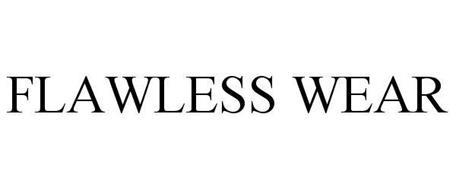 FLAWLESS WEAR