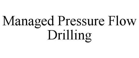 MANAGED PRESSURE FLOW DRILLING
