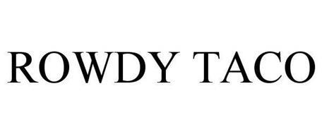 ROWDY TACO