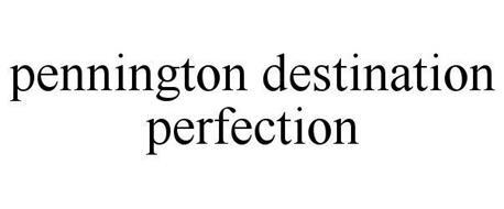 PENNINGTON DESTINATION PERFECTION