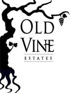 OLD VINE ESTATES
