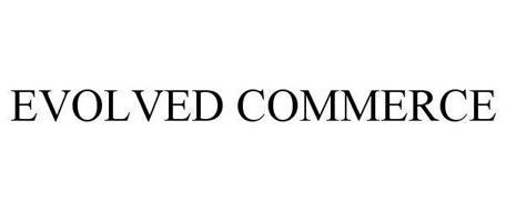 EVOLVED COMMERCE