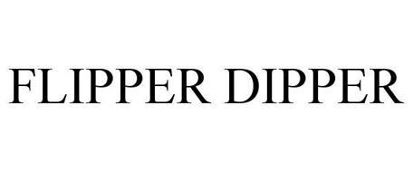 FLIPPER DIPPER