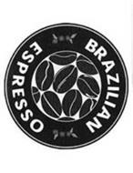 BRAZILIAN ESPRESSO
