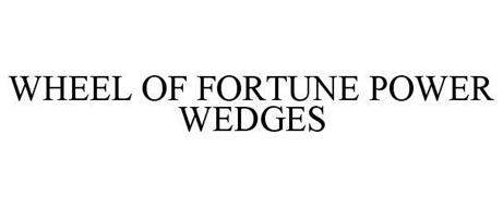 WHEEL OF FORTUNE POWER WEDGES