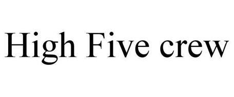 HIGH FIVE CREW
