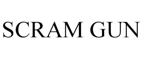 SCRAM GUN