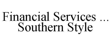 FINANCIAL SERVICES ... SOUTHERN STYLE