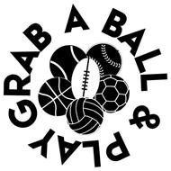 GRAB A BALL & PLAY