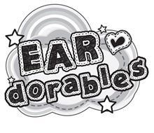 EAR DORABLES