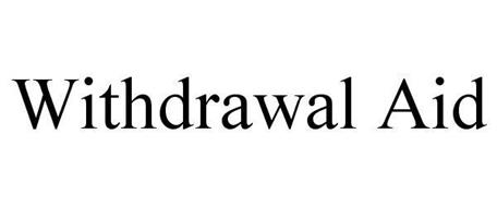 WITHDRAWAL AID