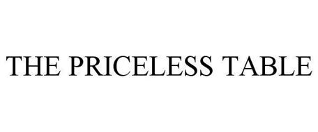 PRICELESS TABLE
