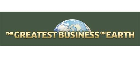 THE GREATEST BUSINESS ON EARTH