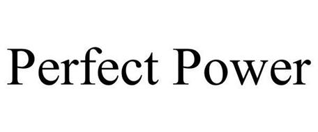 PERFECT POWER