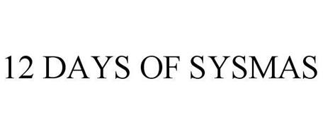 12 DAYS OF SYSMAS
