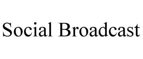 SOCIAL BROADCAST