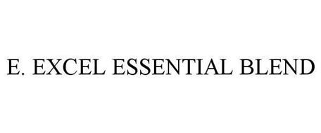 E. EXCEL ESSENTIAL BLEND