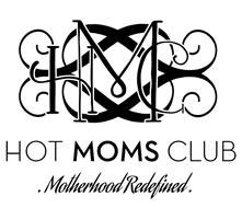 HMC HOT MOMS CLUB MOTHERHOOD .REDEFINED.