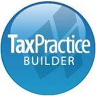 TAX PRACTICE BUILDER