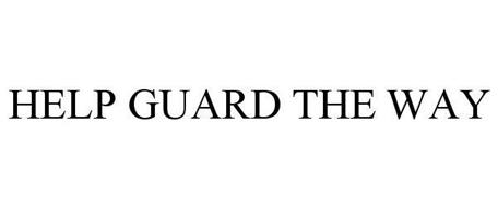 HELP GUARD THE WAY