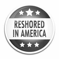 RESHORED IN AMERICA