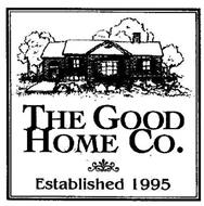 THE GOOD HOME CO. ESTABLISHED 1995